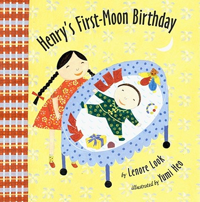 Henry's First-Moon Birthday - Look, Lenore
