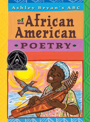 Ashley Bryan's ABC of African American Poetry -