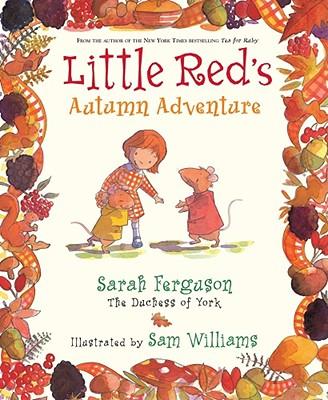 Little Red's Autumn Adventure - Ferguson, Sarah