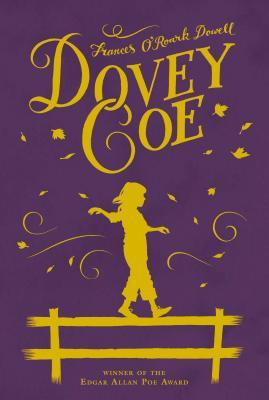Dovey Coe - Dowell, Frances O'Roark