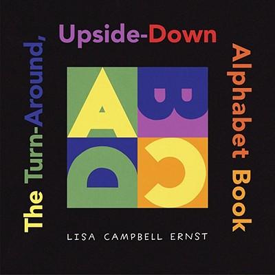 The Turn-Around, Upside-Down Alphabet Book -