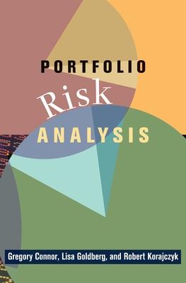 Portfolio Risk Analysis - Connor, Gregory, and Goldberg, Lisa R, and Korajczyk, Robert A