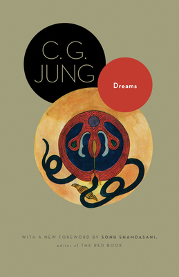 Dreams - Jung, C G, Dr., and Hull, R F C, Sir (Translated by), and Shamdasani, Sonu (Foreword by)