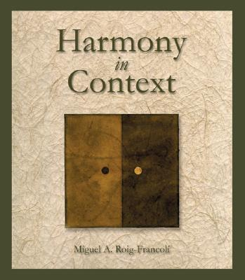 Harmony in Context - Roig-Francoli, Miguel A, and Roig-Francoli Miguel