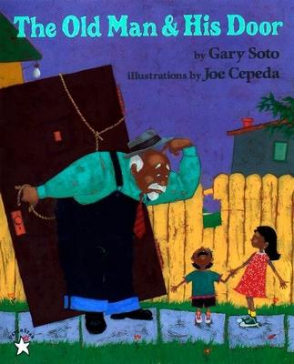 The Old Man & His Door - Soto, Gary