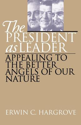The President as Leader - Hargrove, Erwin C, Professor