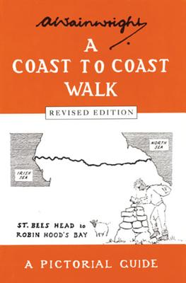 A Coast to Coast Walk: A Pictoral Guide - Wainwright, Alfred
