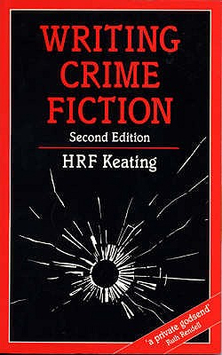 Writing Crime Fiction - Keating, H. R. F.