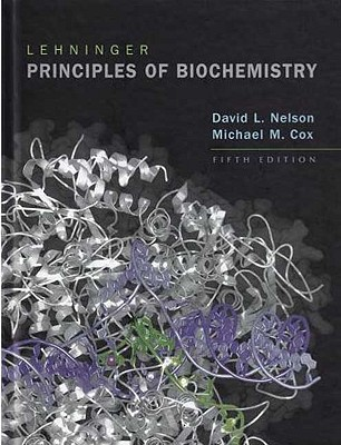 Lehninger Principles of Biochemistry - Lehninger, Albert, and Cox, Michael, and Nelson, David L