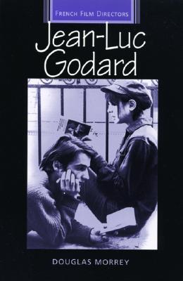 Jean-Luc Godard - Morrey, Douglas