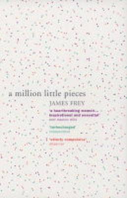 A Million Little Pieces - Frey, James
