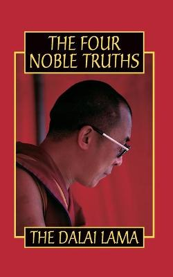 The Four Noble Truths - Dalai Lama