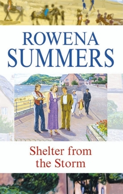 Shelter from the Storm - Summers, Rowena