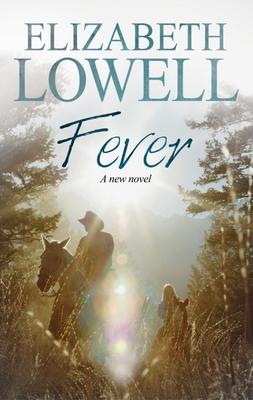 Fever - Lowell, Elizabeth