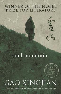 Soul Mountain - Gao, Xingjian, and Lee, Mabel (Translated by)