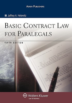 Basic Contract Law for Paralegals, Fifth Edition - Helewitz, Jeffrey A, J.D.