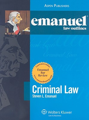 Criminal Law - Emanuel, Steven