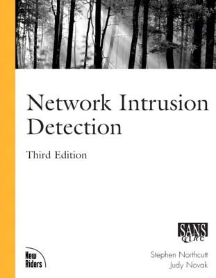 Network Intrusion Detection: An Analysts' Handbook - Northcutt, Stephen, and Novak, Judy