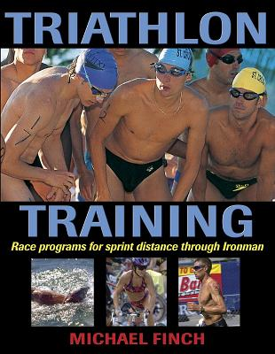 Triathlon Training - Finch, Michael