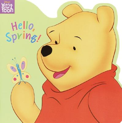Hello, Spring! - Zoehfeld, Kathleen Weidner, and Random House Disney, and Disney Press (Creator)