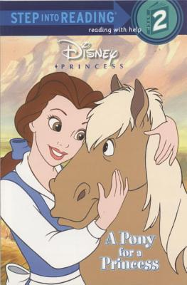 A Pony for a Princess (Disney Princess) - Posner-Sanchez, Andrea