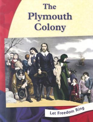 The Plymouth Colony - Dell, Pamela J, and Hamilton, Marsha (Consultant editor)