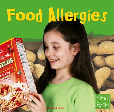 Food Allergies - Glaser, Jason, and Hubbard, James R (Consultant editor)