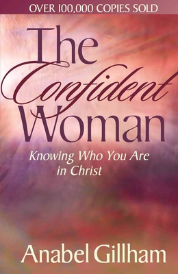 The Confident Woman - Gillham, Anabel
