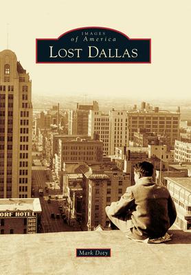 Lost Dallas - Doty, Mark
