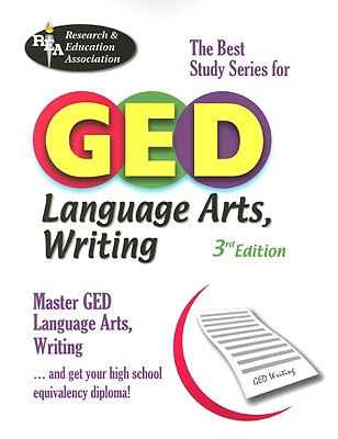 GED Language Arts, Writing: The Best Study Series for GED - Spiegel, Lynda Rich, and Price Davis, Anita, Dr. (Editor)