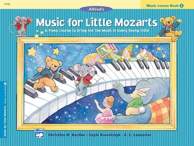 Music for Little Mozarts Music Lesson Book, Bk 3 - Kowalchyk, Gayle, and Barden, Christine, and Lancaster, E