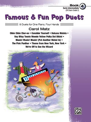 Famous & Fun Pop Duets, Bk 4: 8 Duets for One Piano, Four Hands - Matz, Carol (Composer), and Alfred Publishing (Editor)