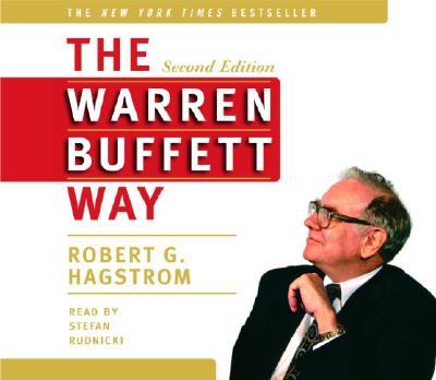 The Warren Buffett Way - Hagstrom, Robert G, and Rudnicki, Stefan (Read by)