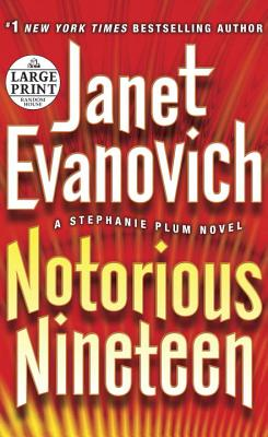Notorious Nineteen - Evanovich, Janet