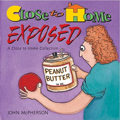 Close to Home Exposed -