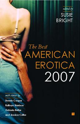The Best American Erotica - Bright, Susie (Editor)