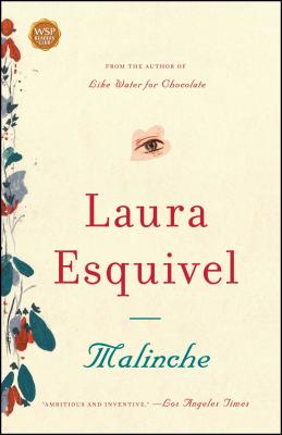 Malinche - Esquivel, Laura, and Mestre-Reed, Ernesto (Translated by)