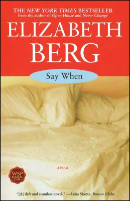 Say When - Berg, Elizabeth