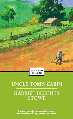 Uncle Tom's Cabin - Stowe, Harriet Beecher, Professor, and Johnson, Cynthia Brantley (Editor), and Harad, Alyssa