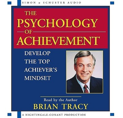 The Psychology of Achievement - Tracy, Brian