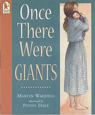 Once There Were Giants - Waddell, Martin