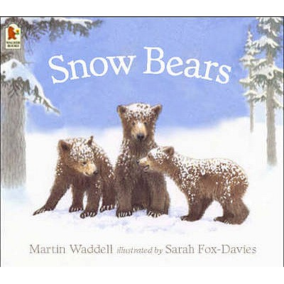 Snow Bears - Waddell, Martin, and Fox-Davies, Sarah (Translated by)