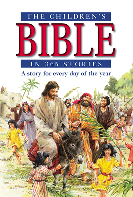 The Children's Bible in 365 Stories - Batchelor, Mary