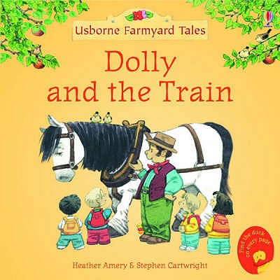 Dolly and the Train - Amery, Heather