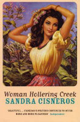 Woman Hollering Creek - Cisneros, Sandra