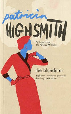 The Blunderer - Highsmith, Patricia