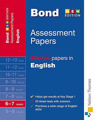 Bond Starter Papers in English 6-7 Years - Lindsay, Sarah