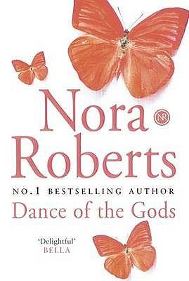 Dance of the Gods - Roberts, Nora