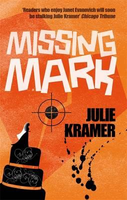 Missing Mark - Kramer, Julie