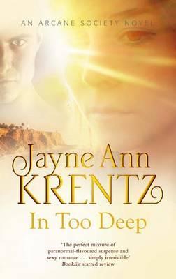 In Too Deep - Krentz, Jayne Ann